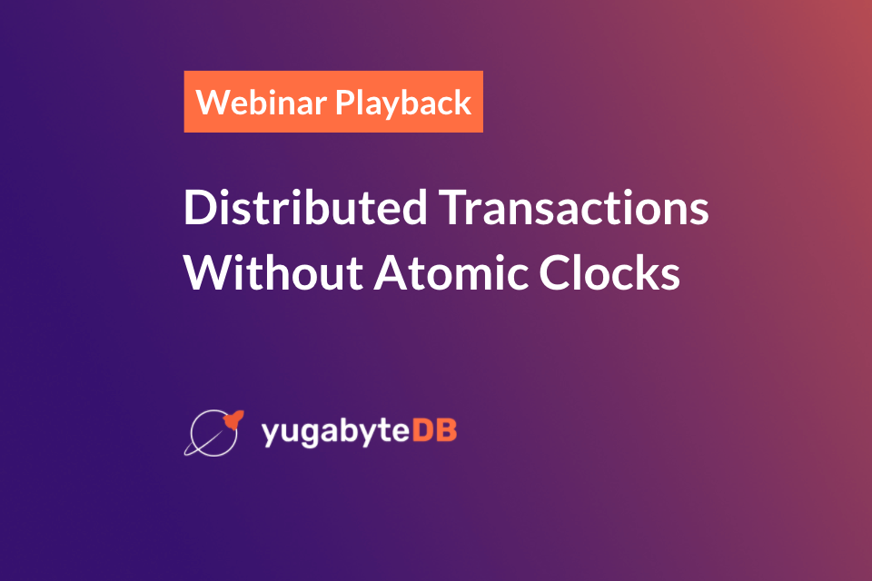 Distributed Transactions Without Atomic Clocks